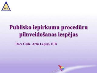 publiskā iepirkuma iespēja)