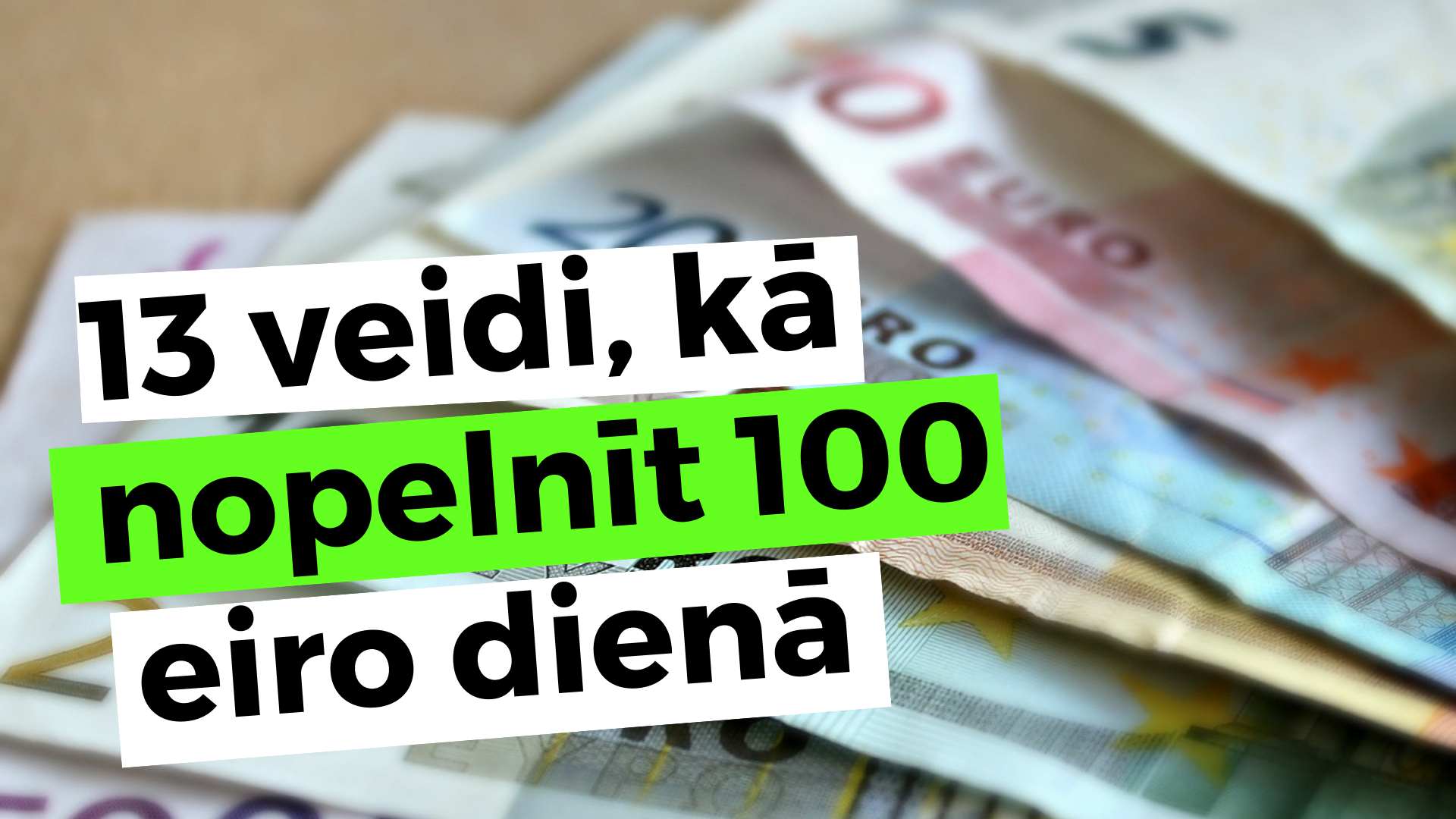 kā nopelnīt naudu pc)