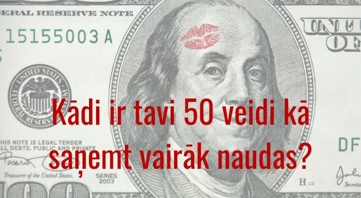 kā nopelnīt ne daudz naudas)